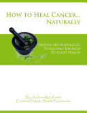 Healing Cancer Naturally