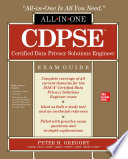 CDPSE Certified Data Privacy Solutions Engineer All in One Exam Guide