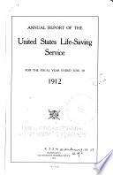 Annual Report of the Operations of the United States Life Saving Service for the Fiscal Year Ending