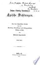 (Johan Ludwig Runeberg's) epische dichtungen Aus dem schwedischen übers. sowie mit einleitung