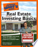 The Complete Idiot s Guide to Real Estate Investing Basics