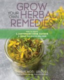 Grow Your Own Herbal Remedies Pdf/ePub eBook