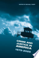 Crime and Justice  Volume 42