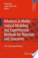 Advances In Mathematical Modeling And Experimental Methods For Materials And Structures Book PDF