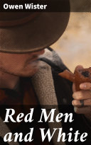 Red Men and White [Pdf/ePub] eBook