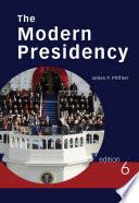 The Modern Presidency Book