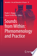 Sounds from Within  Phenomenology and Practice