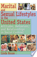 Marital And Sexual Lifestyles In The United States