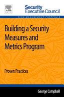 Building a Security Measures and Metrics Program