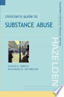 Clinician s Guide to Substance Abuse