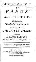 """Pdf Achates to Varus. An epistle: describing some late wonderfull appearances that ensued from a touch of Ithuriel's spear. [Being a satire in verse on Isaac Watts.] Together with a large preface, in the style and manner of some distinguish'd authors. [With """"An Elegy sacred to the memory of an illustrious divine deceas'd.""""]"""