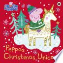 Peppa Pig: Peppa's Christmas Unicorn