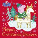 Peppa Pig  Peppa   s Christmas Unicorn