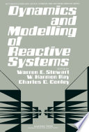 Dynamics and Modelling of Reactive Systems