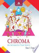 Chroma Class 5  Term 2 Book