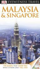 DK Eyewitness Travel Guide  Malaysia   Singapore