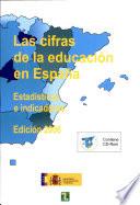 Las cifras de la educación en España. Estadísticas e indicadores. Edición 2006