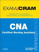 CNA Certified Nursing Assistant Exam Cram