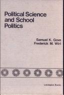 Political Science and School Politics