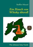 Ein Hauch von Whisky überall