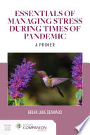 Essentials of Managing Stress During Times of Pandemic: A Primer