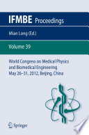 World Congress on Medical Physics and Biomedical Engineering May 26 31  2012  Beijing  China