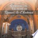 The Secret to the Treasure of Rennes Le Chateau