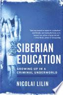 Siberian Education: Growing Up in a Criminal Underworld.epub