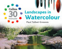 Landscapes in Watercolour  Collins 30 Minute Painting