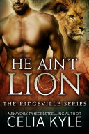 He Ain't Lion (Paranormal Shapeshifter Romance)