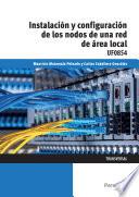 UF0854 - Instalación y configuración de los nodos a una red de área local