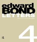 Edward Bond  Letters 4