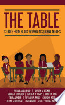 The Table  Stories from Black Women in Student Affairs