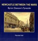 Newcastle Between the Wars