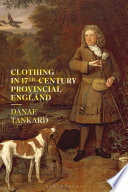 Clothing In 17th Century Provincial England