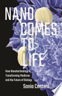 Nano Comes To Life Book PDF