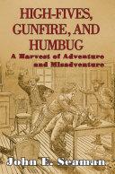 High-Fives, Gunfire, and Humbug