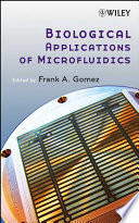 Biological Applications Of Microfluidics Book PDF