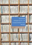 Gender Inequality in Screenwriting Work [Pdf/ePub] eBook