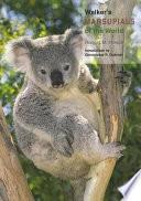 Walker S Marsupials Of The World