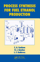 Process Synthesis for Fuel Ethanol Production