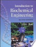 """Introduction to Biochemical Engineering"" by Dubasi Govardhana Rao"