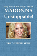 MADONNA: Unstoppable! (Revised & Enlarged Edition)