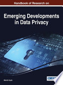 Handbook of Research on Emerging Developments in Data Privacy