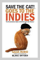 Save the Cat  Goes to the Indies Book