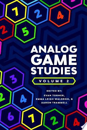 Download Analog Game Studies: Volume II Free Books - Read Books