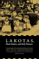 Lakotas, Black Robes, and Holy Women