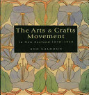 The Arts   Crafts Movement in New Zealand  1870 1940