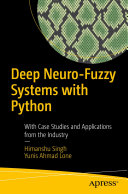 Deep Neuro Fuzzy Systems with Python