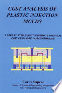 Cost Analysis of Plastic Injection Molds  A Step by Step Guide to Estimate the Final Cost of Plastic Injection Mold